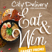 New on Mobile Ordering: City Delivery's Eat & Win Gadget Promo