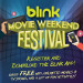 Free Movies at the Blink Movie Weekend Festival!