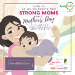 Strong Moms: A Mothers' Day Festival