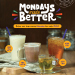 Mondays Made Better by The Coffee Bean & Tea Leaf