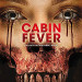 'Cabin Fever' is the Most Pointless Remake Yet