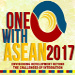 One With ASEAN 2017: Envisioning Development Beyond the Challenges of Integration