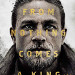 Charlie Hunnam, Jude Law Stare Down in New King Arthur Posters