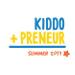 Kiddopreneur Summer 2017