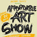 Affordable Art Show