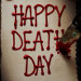 Happy Death Day Teaser Poster Makes a Deadly `Cut'