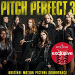 Pitch Perfect 3 Soundtrack Out Now Boasts AllNew Mix of MashUps