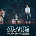 Atlantis Musical Theater Workshop 2018