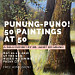 Punong-Puno! 50 Painting at 50