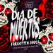 Dia de Muertos: Forgotten Souls