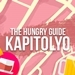 The Hungry Guide: Kapitolyo, Pasig City