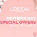 L'Oreal Paris Makeup Philippines has a special Mother's Day treat for you and your mom