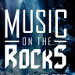 Music on the Rocks