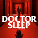 LOOK: 'Doctor Sleep' Main Poster Takes Us Back to 'The Shining'