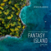 WATCH: Be Wary of What You Wish For in 'Fantasy Island'