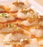 Gloriamaris - Steamed Fish Fillet Soy Souce with Garlic