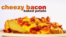 Cheezy Bacon Baked Potato