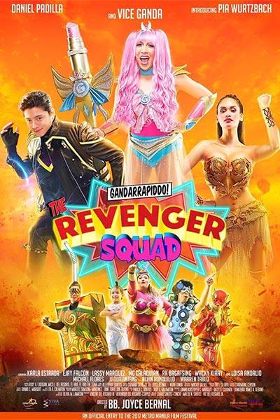 Gandarrapiddo: The Revengers Squad