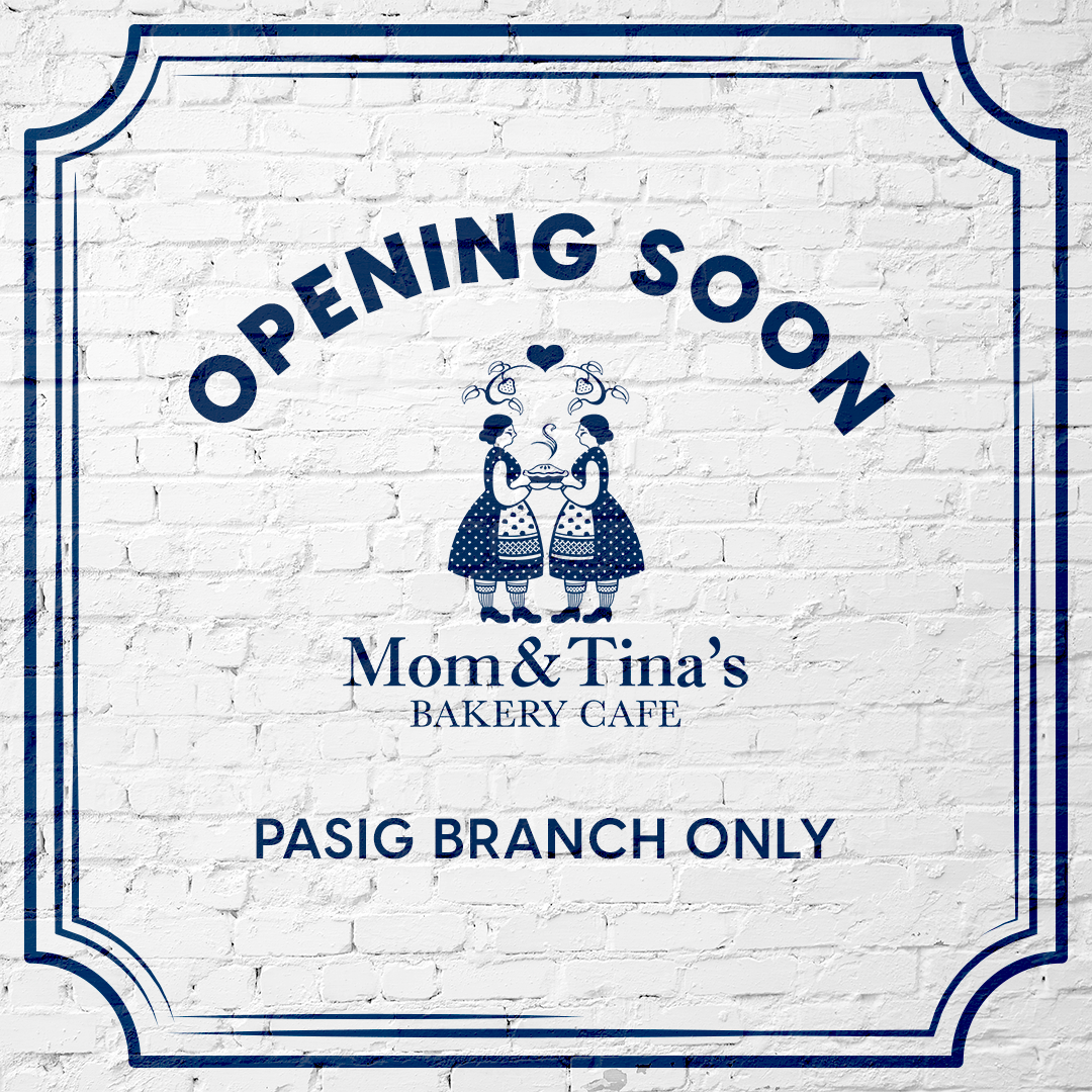 Mom and Tina's Opens Pasig Branch for Mother's Day