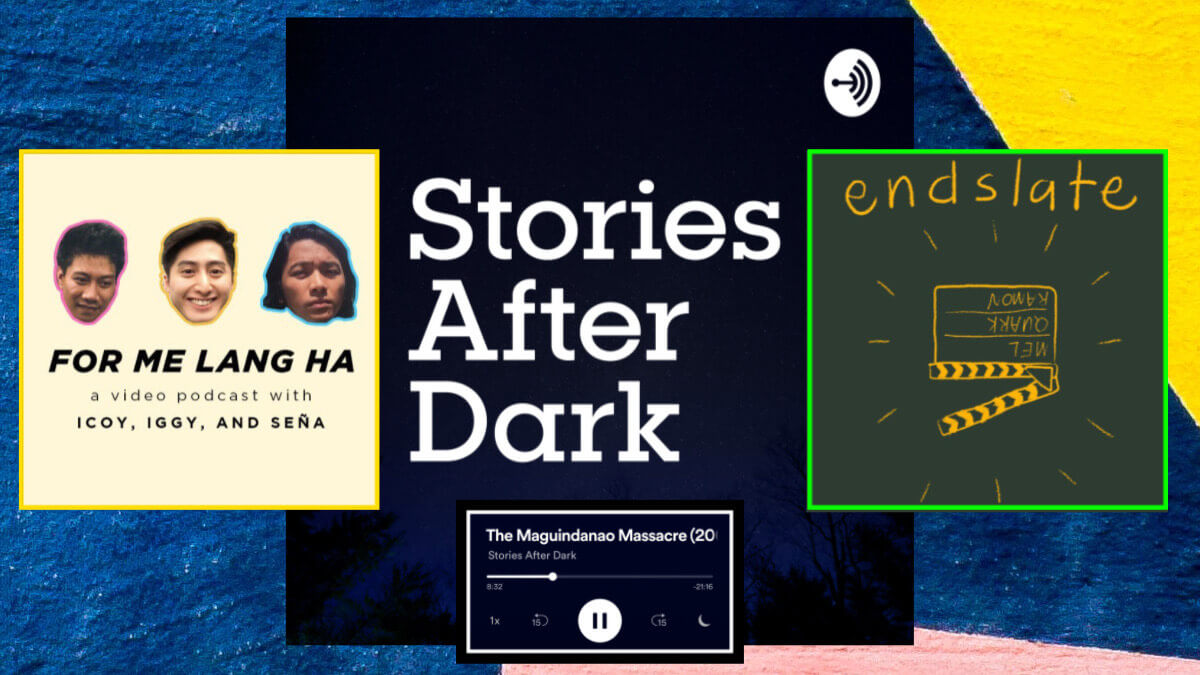 8 Filipino Podcasts You Should Listen To Right Now