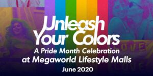 Megaworld Lifestyle Malls for Pride Month