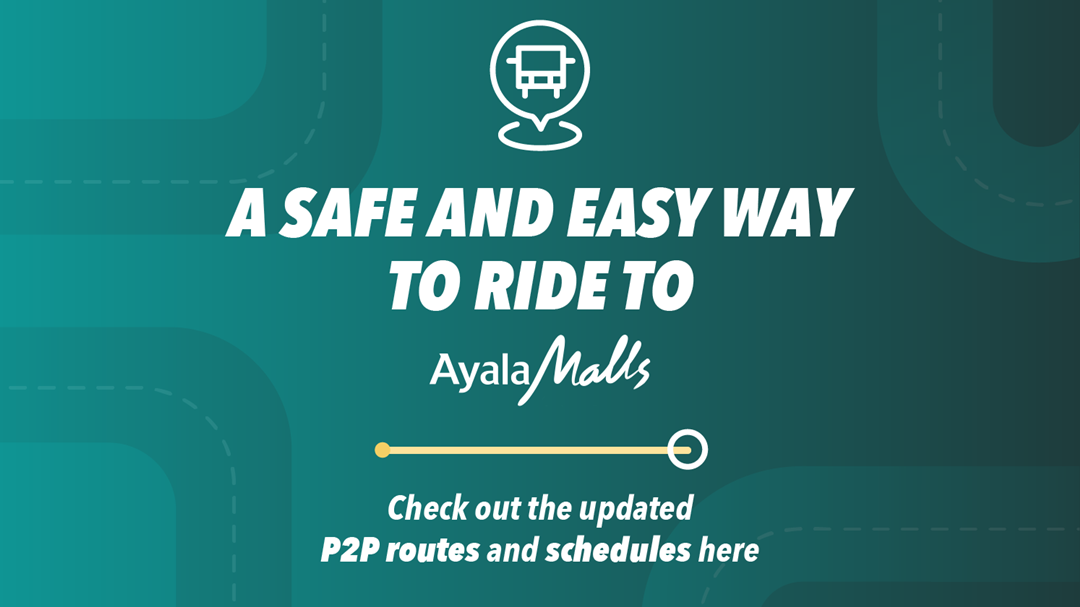 Check Out the Latest P2P Bus Schedule To and From Ayala Malls