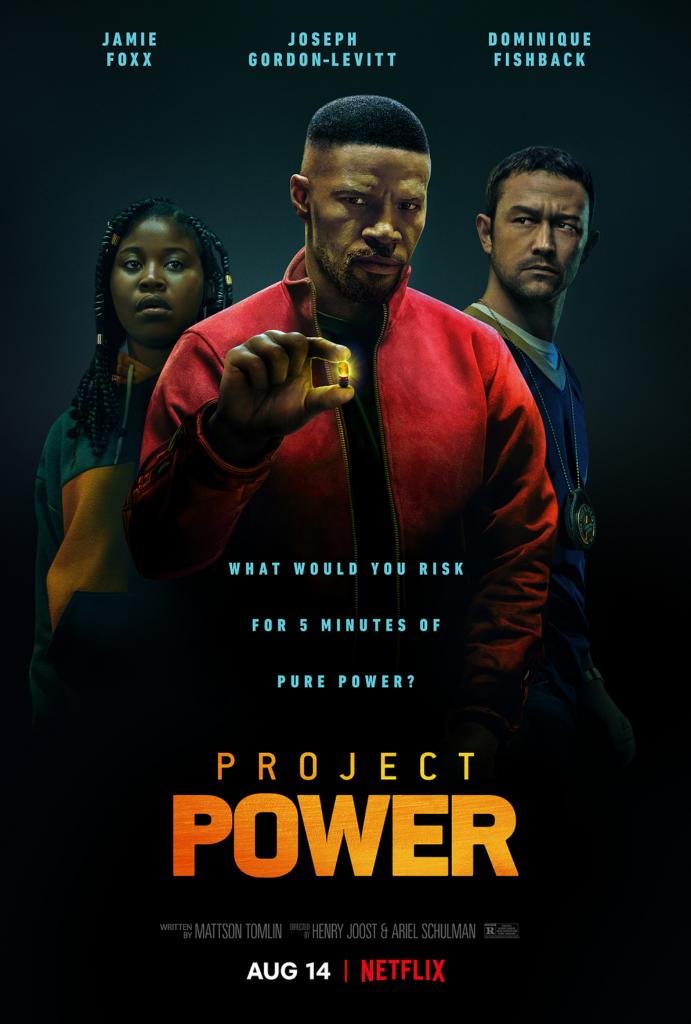 Project Power Movie Poster - Jamie Foxx, Joseph Gordon-Levitt and Dominique Fishback