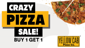 Yellow Cab Crazy Pizza Sale