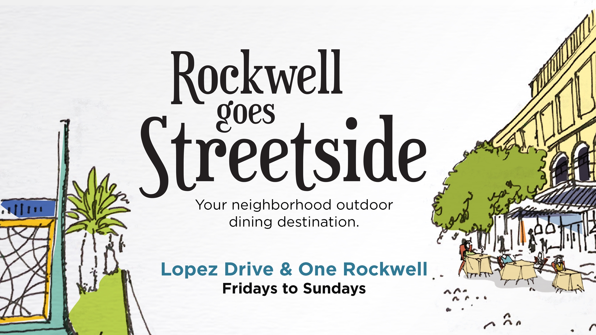 Rockwell Goes Streetside Starting This September 25!