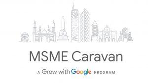 Google MSME Caravan