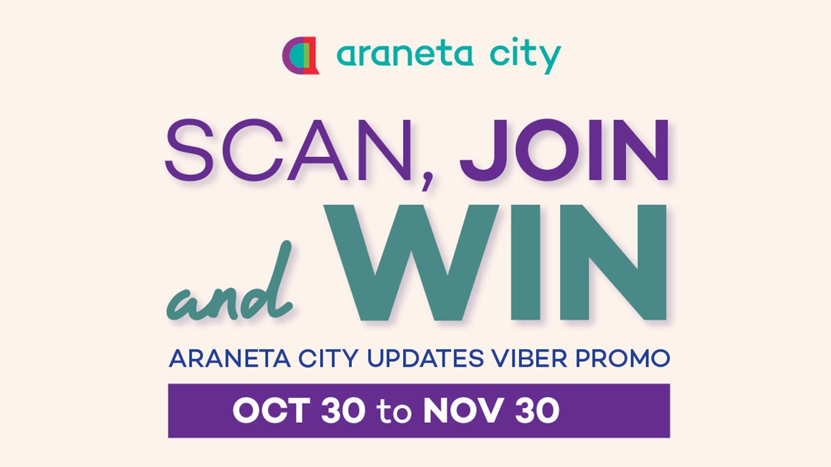 Win Exciting Prizes by Joining Araneta City's Viber Community!