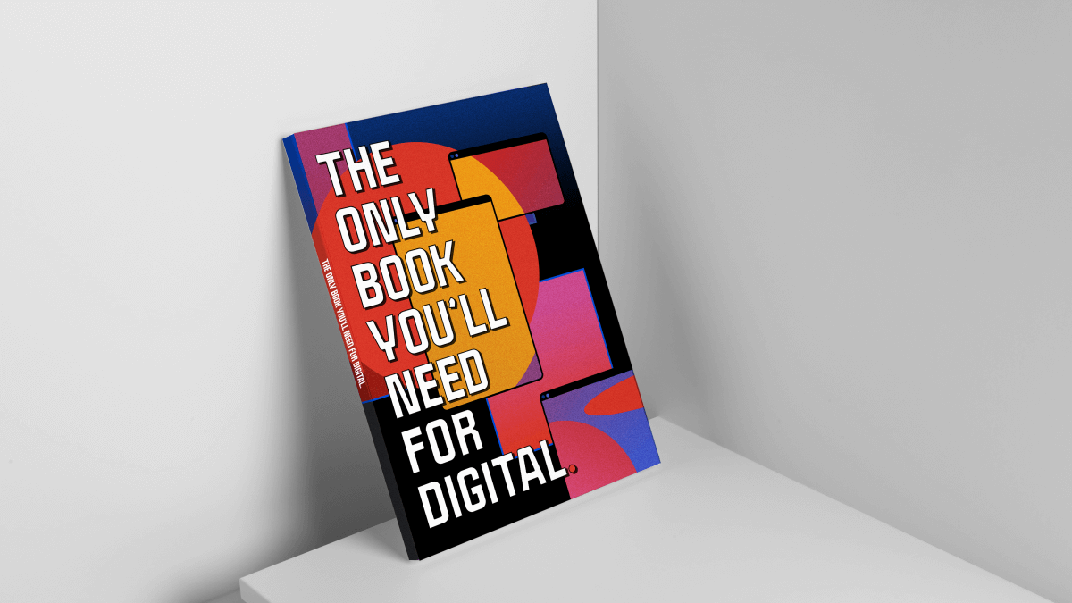 'The Only Book You'll Need for Digital' is The Non-Existent Digital Marketing Manual You Should Read