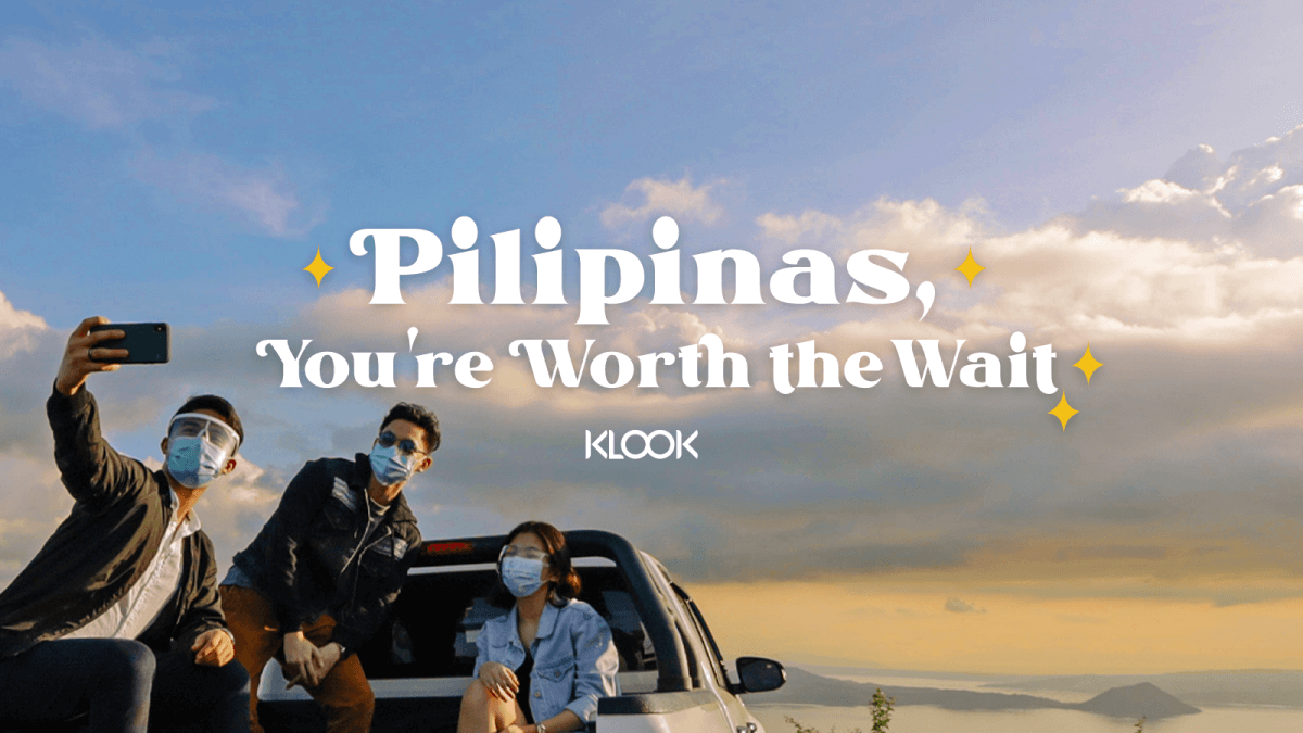 Klook Launches 'Pilipinas, You're Worth the Wait' Campaign for Easier Domestic Travel