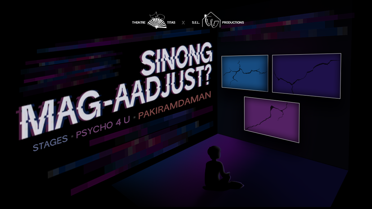 Read more about the article Theatre Titas and S.E.L. Productions present 'SINONG MAG-AADJUST?'