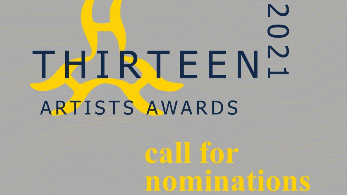 Nominations Are Now Open for CCP's 2021 Thirteen Artists Awards
