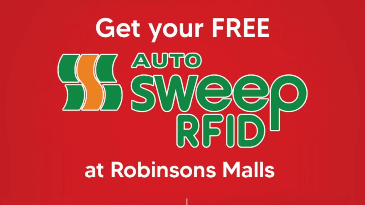 The Free Autosweep RFID Installation at Robinsons Malls is Back This January