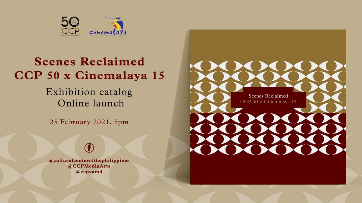 CCP Launches 'Scenes Reclaimed: CCP 50 x Cinemalaya 15' Catalog