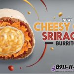 Cheesy Core Sriracha Burrito Now Available at Taco Bell