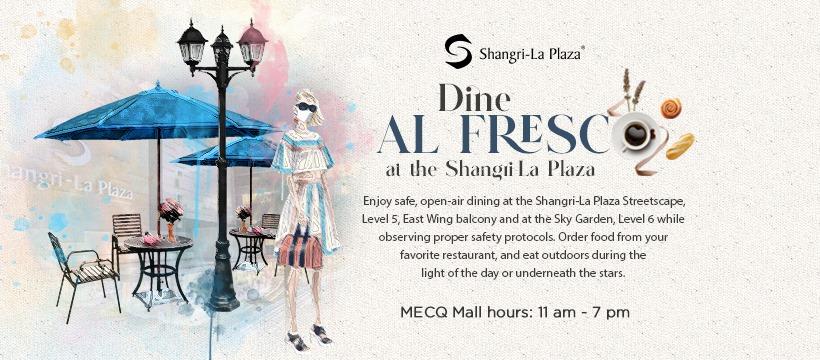 Shangri-La Plaza Al Fresco Dining
