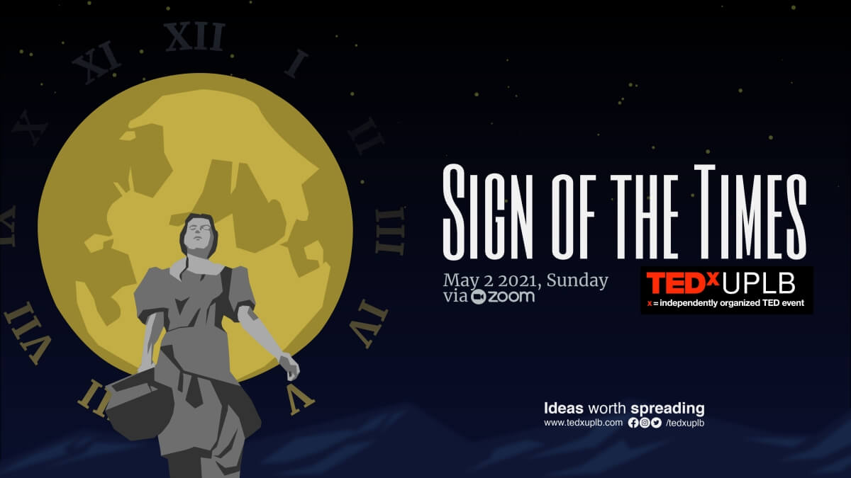 TEDx UPLB 2021: Sign of the Times Streams on May 2