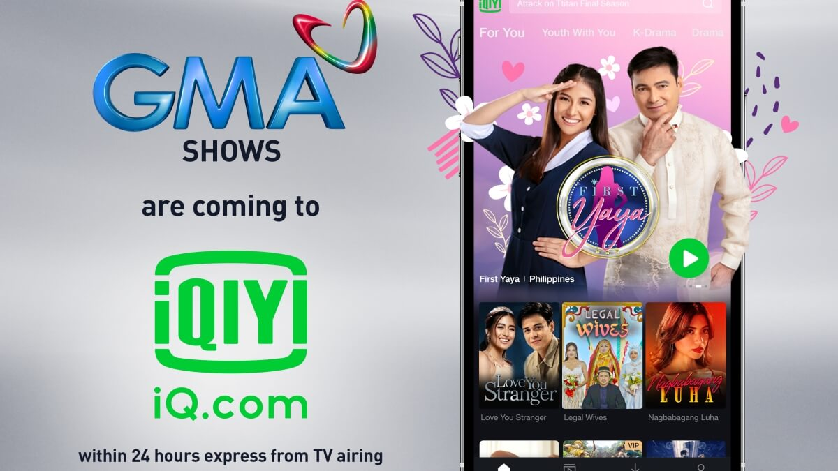 GMA Network Partners with iQiyi to Bring More Filipino Programs Online