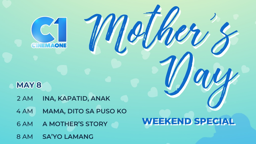 Read more about the article Cinema One Celebrates Mother's Day with a Lineup of Heartwarming Movies About Moms