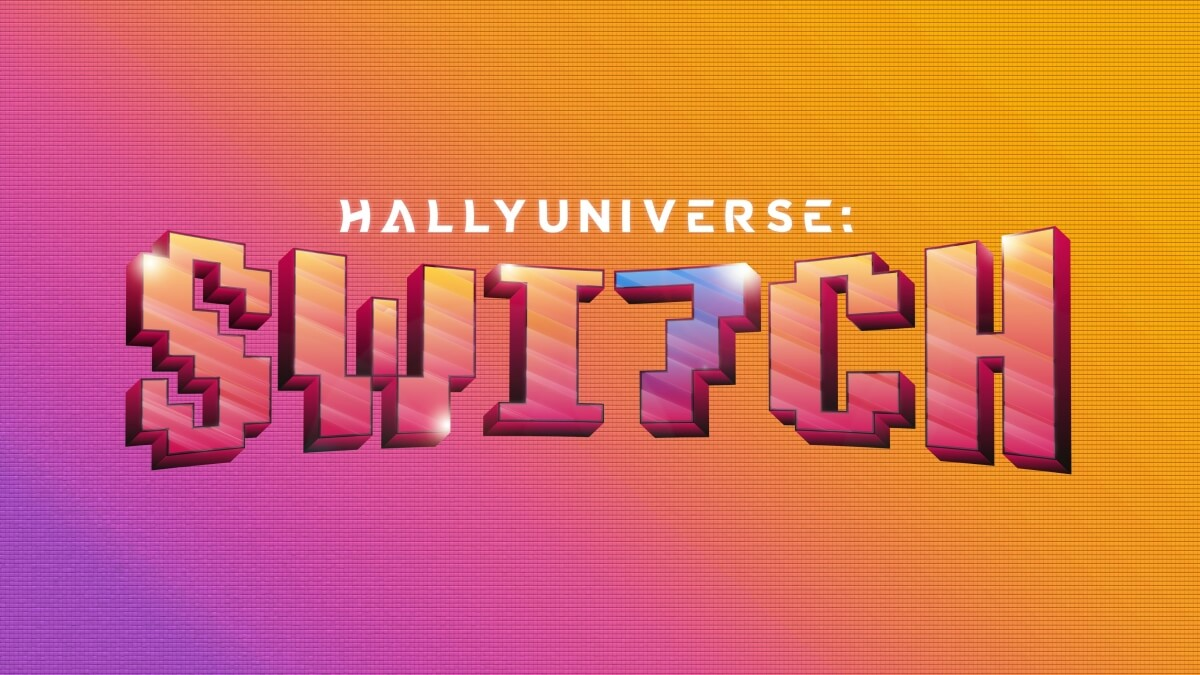 Let's Switch It Up with HALLYUNIVERSE: SW7TCH