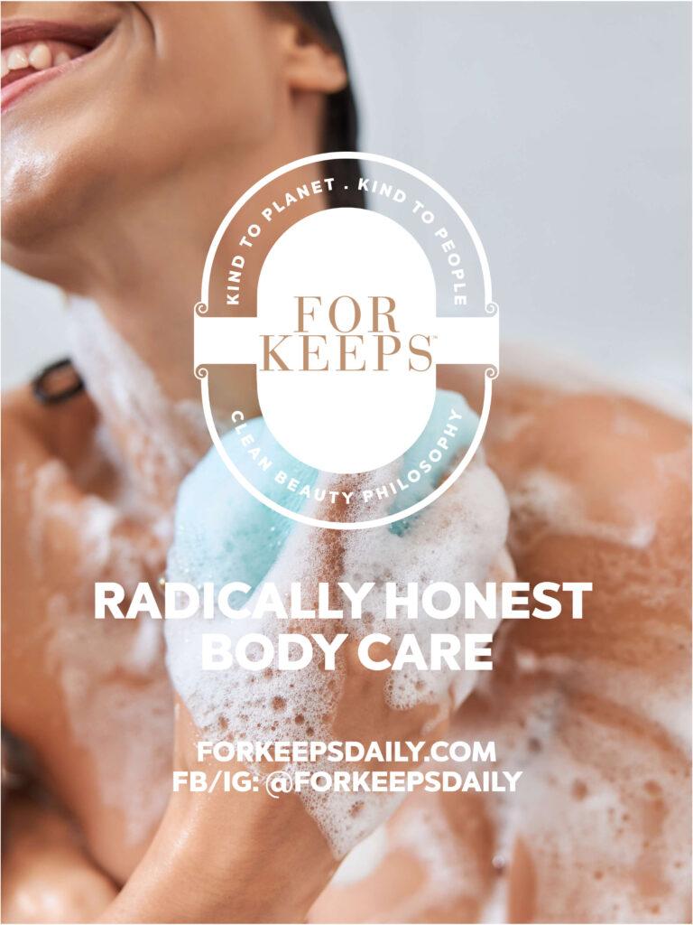 For Keeps Radically Honest Body Care